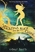 Serafina and the Black Cloak (The Serafina Series Book 1) (Serafina (1))