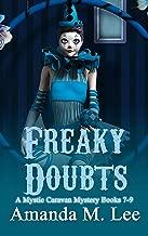 Freaky Doubts: A Mystic Caravan Mystery Books 7-9