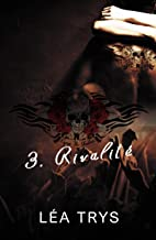 Rivalité (Escape The Shadows T.3)