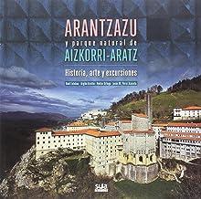 Arantzazu y parque natural de Aizkorri-Aratz (Gandiaga)