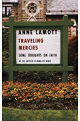 Traveling Mercies: Some Thoughts on Faith Kindle Edition