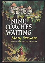 Nine Coaches Waiting By Mary Stewert