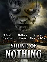 Best sound of nothing movie Reviews
