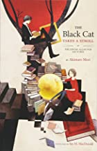 The Black Cat Takes a Stroll: The Edgar Allan Poe Lectures (Volume 1)