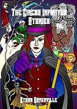 The Circus Infinitus Stories Volume 1