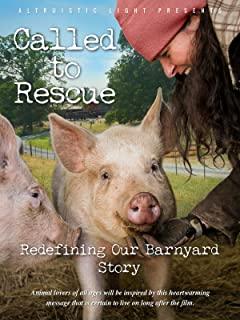 Called To Rescue - Redefining Our Barnyard Story