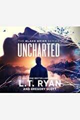 Uncharted (Blake Brier Thrillers, 3) Audio CD