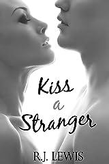Kiss a Stranger (English Edition) Format Kindle