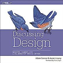 Discussing Design: Improving Communication and Collaboration Through Critique