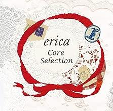 erica Core Selection