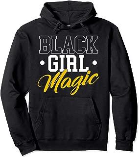 Black Magic Girl - Black History Month Hoodie Sweatshirt Pullover Hoodie