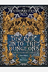 """The Storymaster's Tales """"Deeper into the Dungeon"""": Expansion to Dracodeep Dungeon. Become a Hero in a Grimm Family Tabletop RPG Boardgame Book. Kids ... Family RPG Solo-5 players, Kids and Adults) Paperback"""