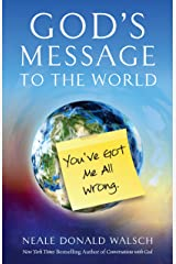 God's Message to the World: You've Got Me All Wrong (English Edition) Format Kindle