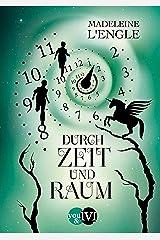 Durch Zeit und Raum (Reise durch die Zeit 3) (German Edition) Kindle Edition