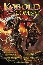 Kobold Guide to Combat (Kobold Guides Book 5)