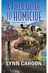 A Field Guide to Homicide (A Cat Latimer Mystery Book 6) Kindle Edition