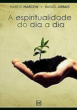 A espiritualidade do dia a dia