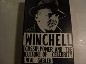 Winchell: Gossip, Power and the Culture of Celebrity