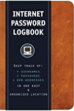 Internet Password Logbook (Cognac Leatherette): Keep track of: usernames, passwords, web addresses in one easy & organized...