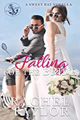 Falling For the Bride: A Sweet Bay Novella Kindle Edition