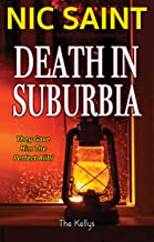 Death in Suburbia (The Kellys Book 2)