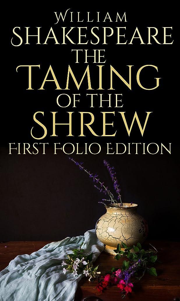 名門パズル没頭するThe Taming of the Shrew: First Folio Edition (First Folio Editions Book 11) (English Edition)