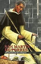 SAN MARTÍN DE PORRES: El patrono de los milagros (Vida de Santos nº 11) (Spanish Edition)
