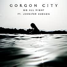 Best gorgon city go all night mp3 Reviews