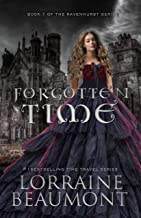 Forgotten Time : (Ravenhurst Series, Book 1) New Adult Time Travel Romance