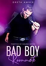 Bad Boy Roommate (TEMPTED BY SOUND SERIES Book 1)