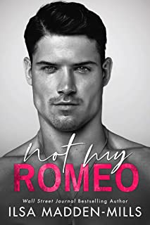 Not My Romeo (The Game Changers Book 1)