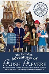 The Incredible Adventures of Rush Revere: Rush Revere and the Brave Pilgrims; Rush Revere and the First Patriots; Rush Revere and the American ... Banner; Rush Revere and the Presidency Hardcover