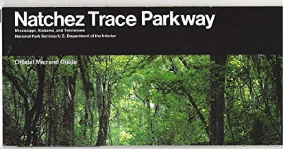 Natchez Trace Parkway, Mississipi, Alabama, and Tennessee, National Park Service, Official Map and Guide
