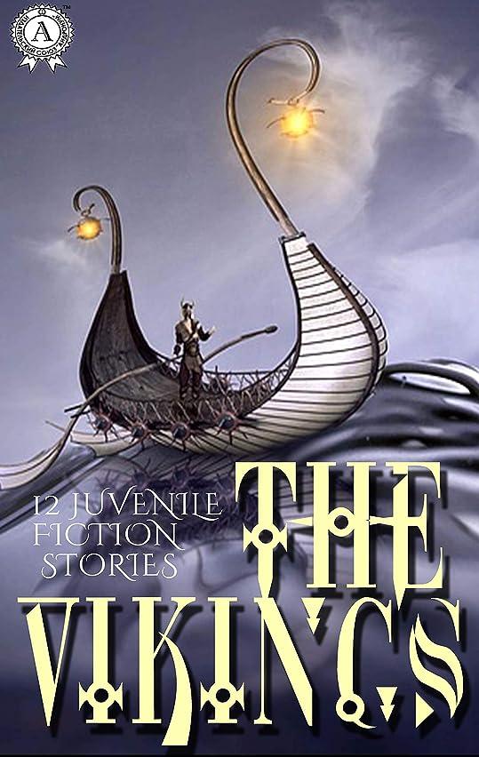 間隔セットするコンソールThe Vikings. 12 Juvenile fiction stories (English Edition)