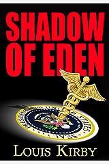 Shadow of Eden Kindle Edition
