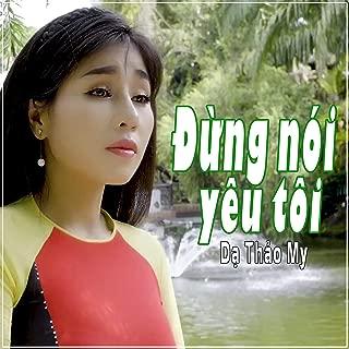 Dung Noi Yeu Toi