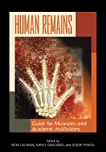 Human Remains: Guide for Museums and Academic Institutions (English Edition)
