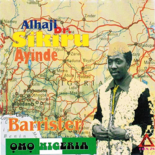 Omo Nigeria Pt  1 by Alhaji Dr Sikiru Ayinde Barrister on