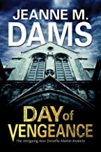 Day of Vengeance: Dorothy Martin investigates murder in the cathedral (A Dorothy Martin Mystery, 15)