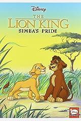 The Lion King: Simba's Pride (Disney Classics) Library Binding