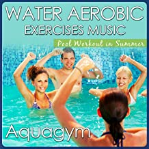 Aquagym and Water Aerobic Exercises Music. Pool Workout in Summer