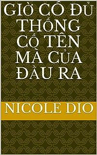 giờ có đủ thống cố tên mà của đầu ra (Italian Edition)