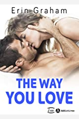 The Way You Love Format Kindle