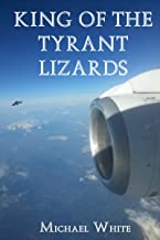 King of the Tyrant Lizards