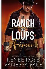 Féroce (Le Ranch des Loups t. 5) Format Kindle