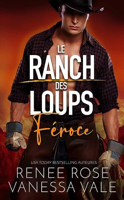 Féroce (Le Ranch des Loups t. 5)