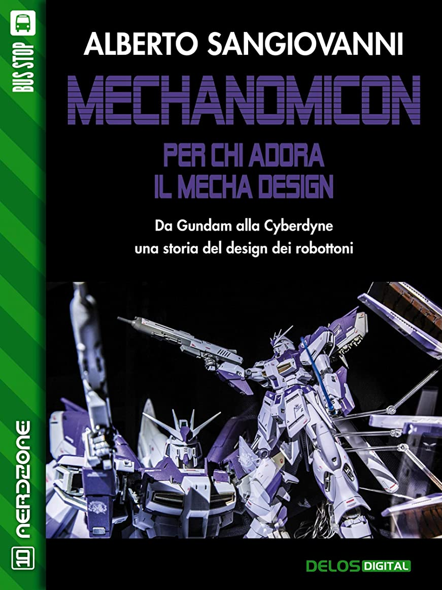 燃料ダニ燃やすMechanomicon. Per chi adora il Mecha Design (Italian Edition)