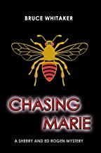 Chasing Marie (Sherry and Ed Rogen Mysteries Book 2) (English Edition)
