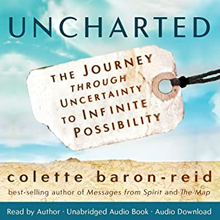 Uncharted: The Journey through Uncertainty to Infinite Possibility