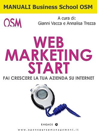 Web Marketing - Start (Manuali Business School OSM Vol. 1)